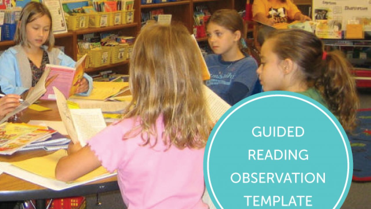 A Guided Reading Observation Template | Ms  Houser