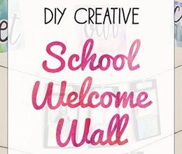 DIY Creative School Welcome Wall
