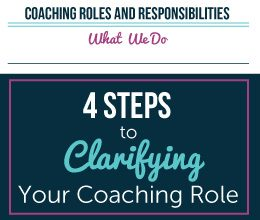 Clarifying Your Coaching Role (And Adjusting to Change)