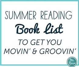 Summer Reading List: 6 Books to Get You Movin' and Groovin'